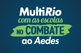 MultiRio com as Escolas no combate ao Aedes